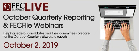 October 2, 2019 reporting and FECFile webinar advertisement