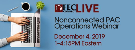Web ad banner for December 4, 2019 FEC webinar for nonconnected political action committees