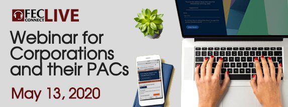 Web banner advertising the FEC's May 13, 2020 webinar for corporations and their political action committees
