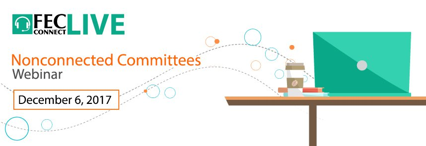 Web button for FEC webinar for nonconnected committees, December 6, 2017