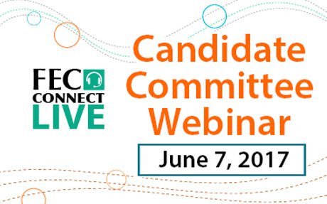 FECConnect Live candidate committee webinar, June 7, 2017