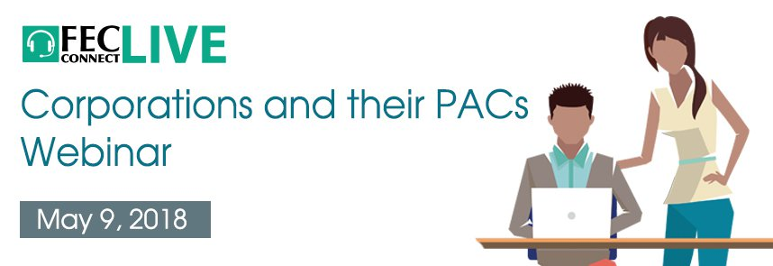 FECConnect Live webinar for corporations and their PACs May 9, 2018 - web ad