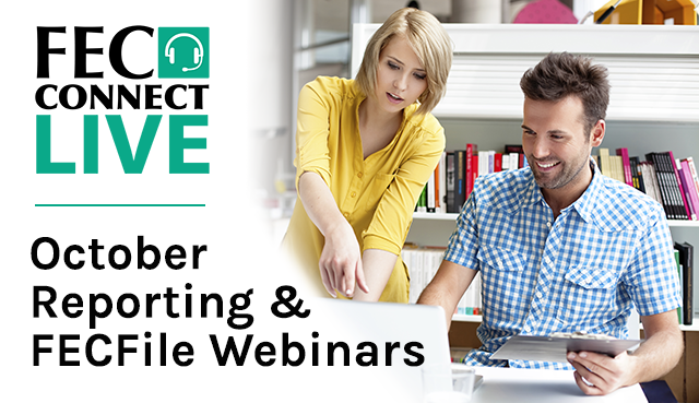 Ad for FECConnect Live October reporting and FECFile webinars