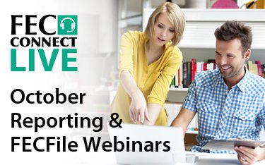 Old version - Ad for October FECFile and reporting webinars