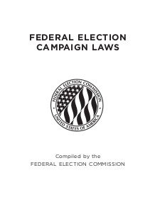 Federal Election Campaign Laws by the FEC